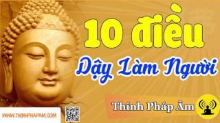 Để Tránh được nghiệp xấu bạn phải nghe 10 Điều Quan Trọng Phật Dạy Làm Người này