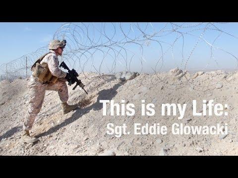 This is My Life: Sgt. Eddie Glowacki