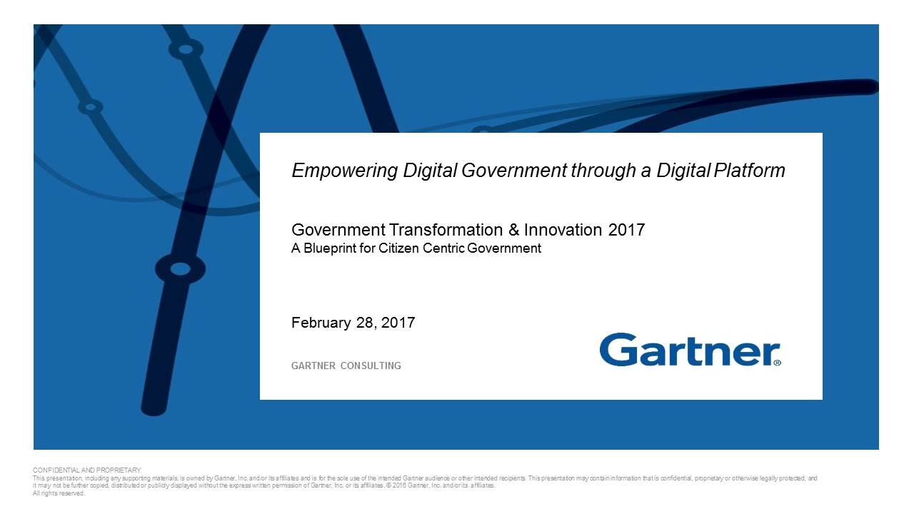 Gti2017 sn23a empowering digital goverment through a digital gti2017 sn23a empowering digital goverment through a digital platform gartner malvernweather Image collections