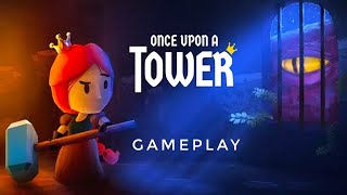 Once Upon a Tower : Gameplay