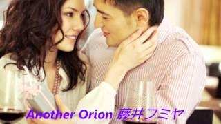 「AnotherOrion」 藤井フミヤの名曲を歌いました。声が似てるかも?良か...