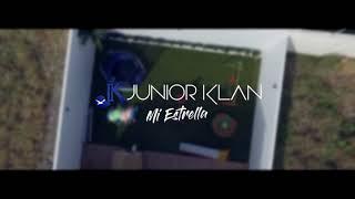 Mi Estrella - Junior Klan Feat Bereni-C ( Video Oficial )