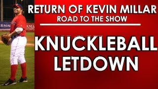 KNUCKLEBALL LETDOWN - MLB 13: The Show - Road to the Show - Kevin Millar: Episode 2
