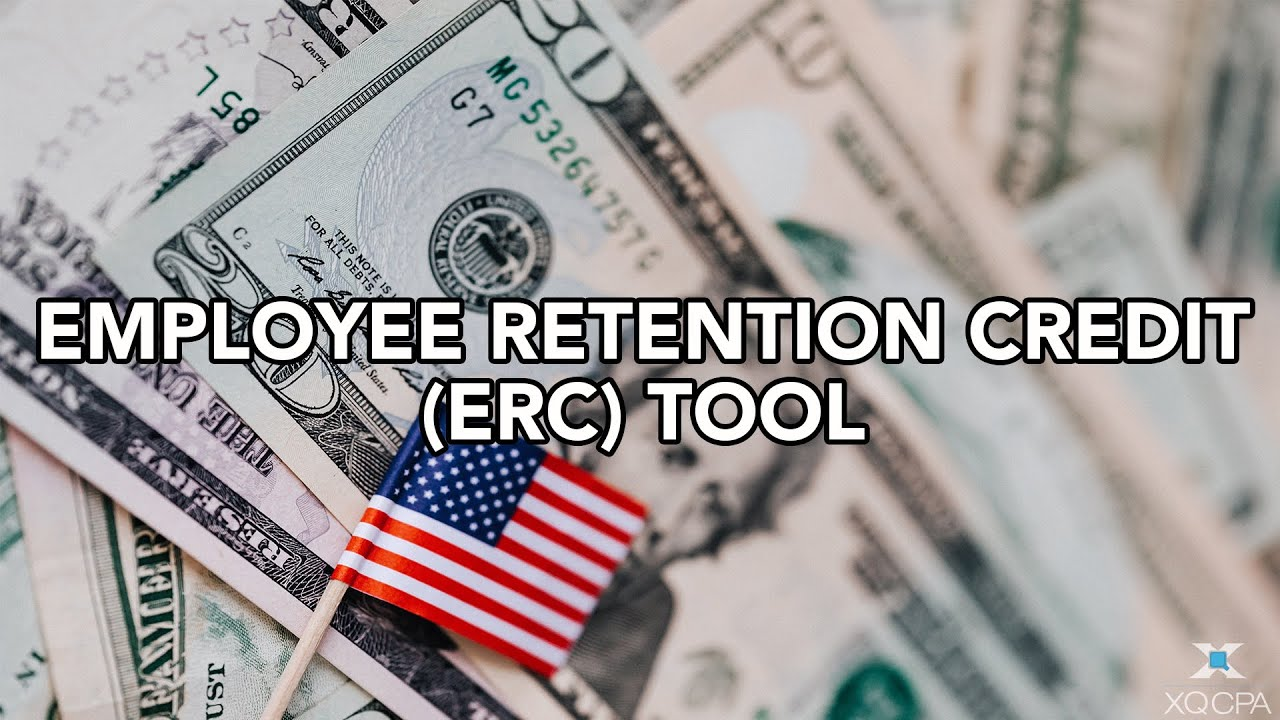Employee Retention Credit (ERC) Tool Preview