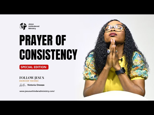 Prayer for Consistency.