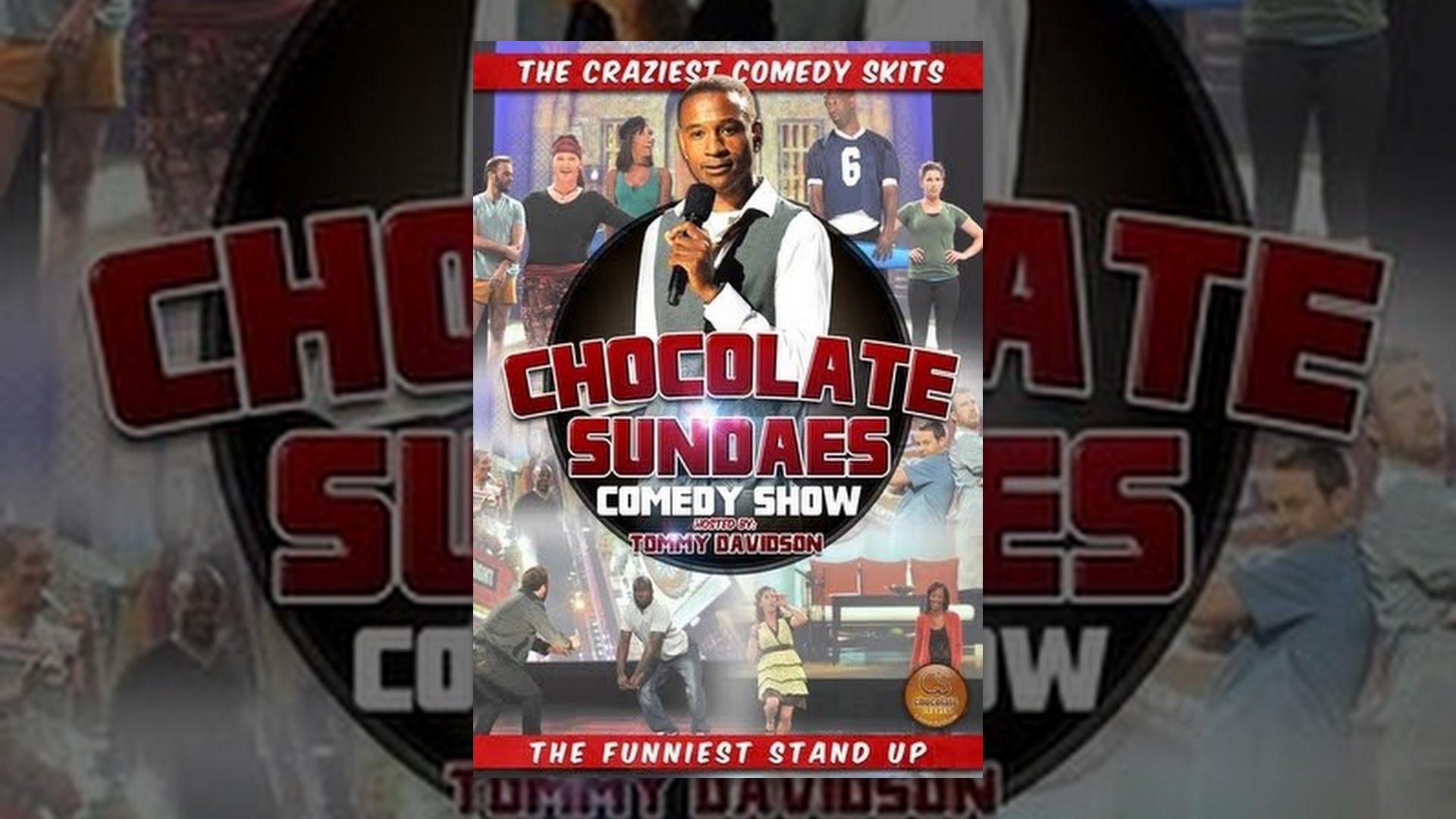 Chocolate Sundaes Comedy Show