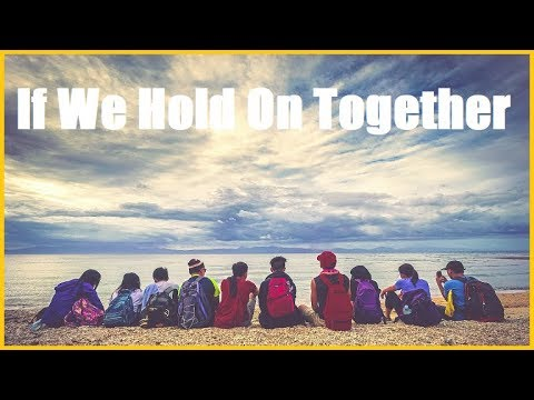 """""""If We Hold On Together"""" Group Cover (Suicide Prevention Day)"""