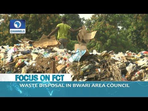 Dateline Abuja: Indiscriminate Waste Disposal In Bwari Area Council