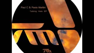 Paul C & Paolo Martini - Take Some Time (short version)