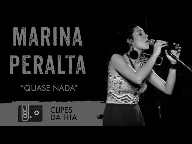 Marina Peralta - Quase Nada