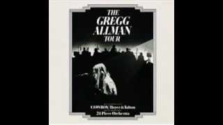 The Gregg Allman Tour 1974 - Are You Lonely for Me Baby