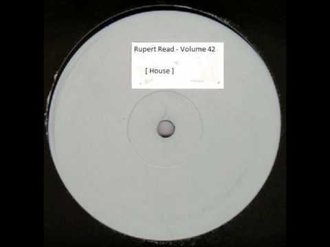 Rupert Read - Volume 42 [ House ]