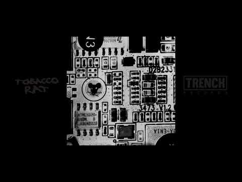 Tobacco Rat - Engineer - Component EP