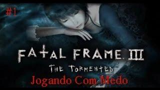 Fatal Frame 3 Jogando Com Medo #1 ´´ Hora 1 ``(pt-BR)