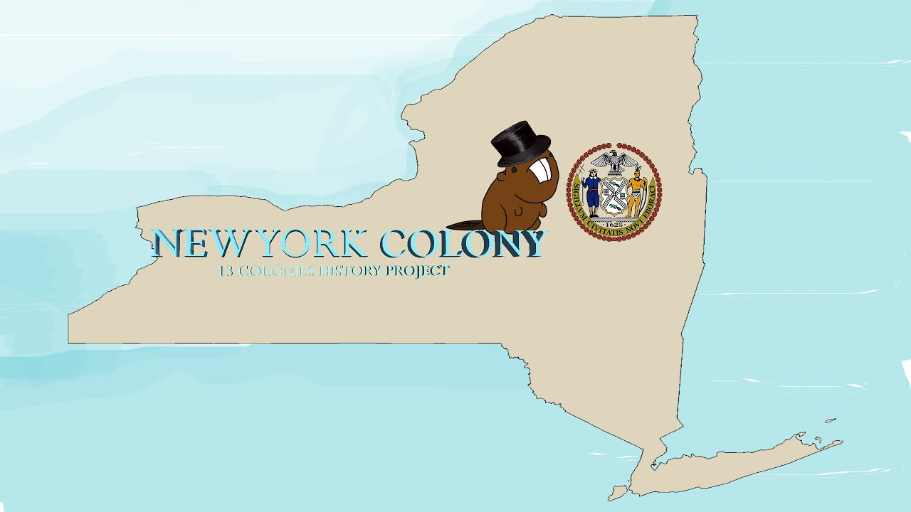 The 13 Colonies- New York Colony: History Project - YouTube