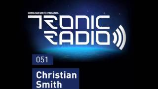 Christian Smith - Tronic 051 - Crobar Buenos Aires - Argentina