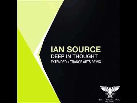 Ian Source - Deep In Thought (Extended Mix) [State Control Records]