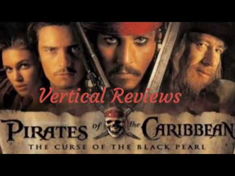 Vertical Reviews - Pirates of the Caribbean: The Curse of the Black Pearl