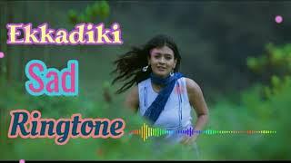 EKKADIKI HINDI MOVIES ❤️💔BEST SAD RINGTONE (#best ringtone)