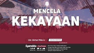 Download lagu MENCELA KEKAYAANᴴᴰ | Ust. Oemar Mita, Lc.