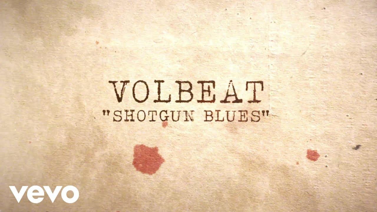 Download Volbeat - Shotgun Blues (Official Lyric Video)