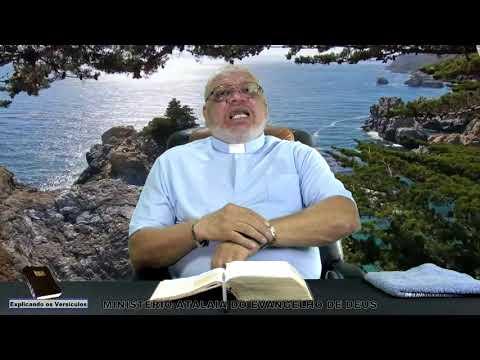 Explicando os versículos - 67 - Ministério Atalaia de Deus