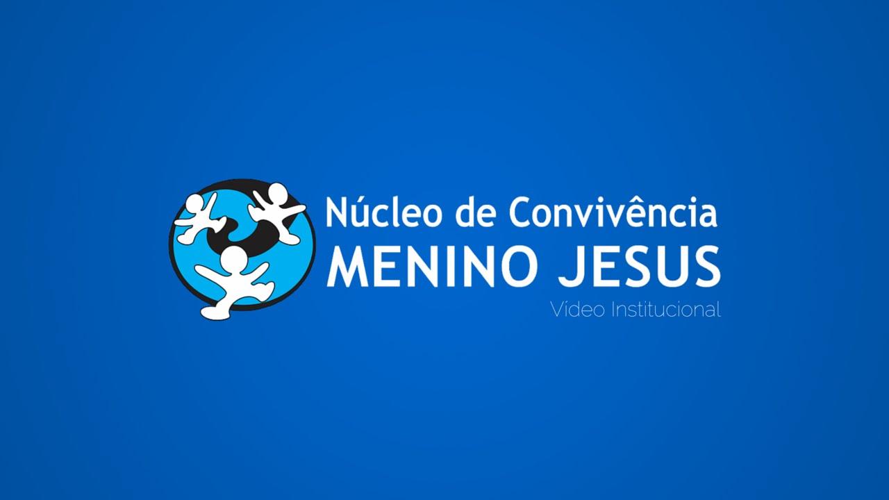 Vídeo Institucional do Núcleo de Convivência Menino Jesus