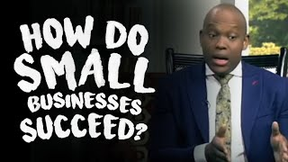 Vusi Thembekwayo - How do small businesses succeed?
