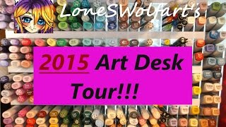 Art Desk Tour 2015!!! (short Version)