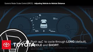 How To Change The Vehicle To Vehicle Distance Of Dynamic Radar Cruise Control (Drcc) | Toyota