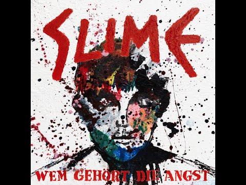 Slime-Wem gehört die Angst