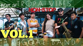 Download TROPA VIBES REGGAE NONSTOP VOL.1