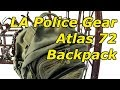 LA Police Gear Atlas 72 Hour Backpack - First Impressions