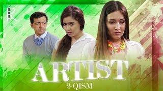 Artist (o'zbek serial) | Артист (узбек сериал) 2-qism