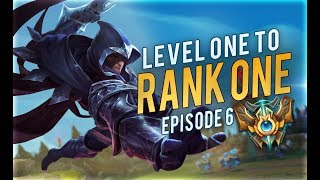 Level 1 to Rank 1 | Episode 6