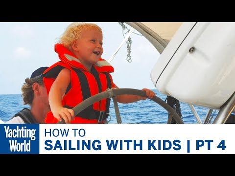 Choosing a Yacht | Sailing with Kids | Part 4 | Yachting World