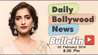 Latest Hindi Entertainment News From Bollywood   Sonam Kapoor   2 February 2019   8:00 PM