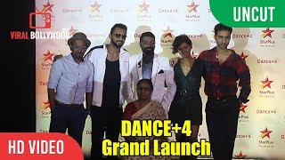 Star Plus Dance+4 GRAND Launch | Remo Dsouza, Dharmesh, Shakti, Raghav, Sumeet