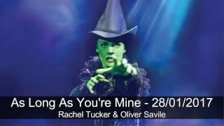 As Long As You're Mine - Rachel Tucker - Last Show in London 28/01/2017 - Wicked