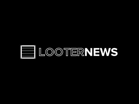Looter News: Special Update