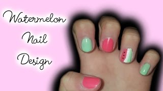 Watermelon Nail Design