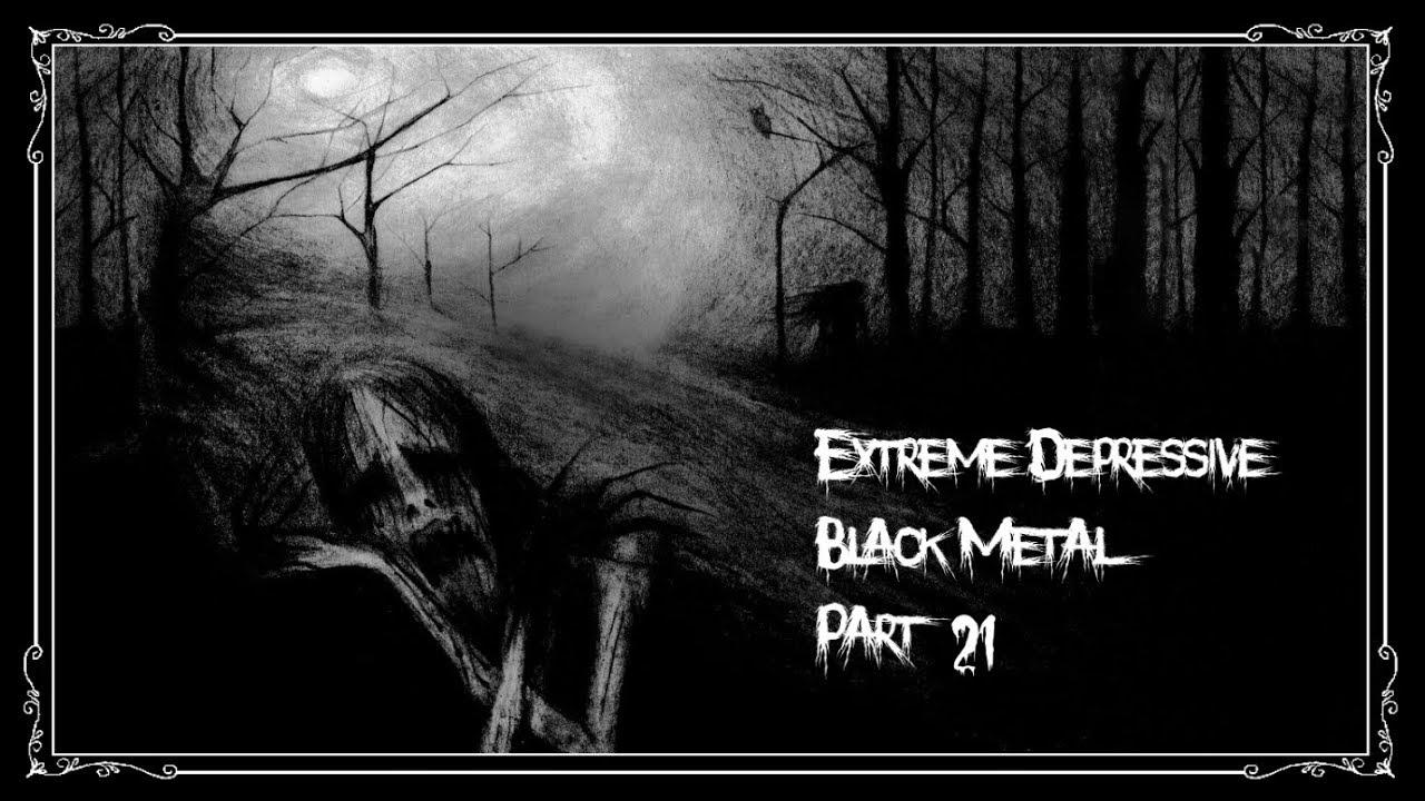 Extreme Depressive Black Metal - Part 21 - YouTube