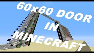 60x60 Piston Door. the biggest practical door in Minecraft.