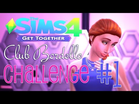 The Sims 4: Club Bordello Challenge [Season 1, Part 1]