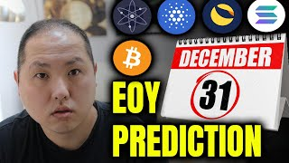 EOY PREDICTIONS FOR BITCOIN AND MY FAVORITE ALTCOINS