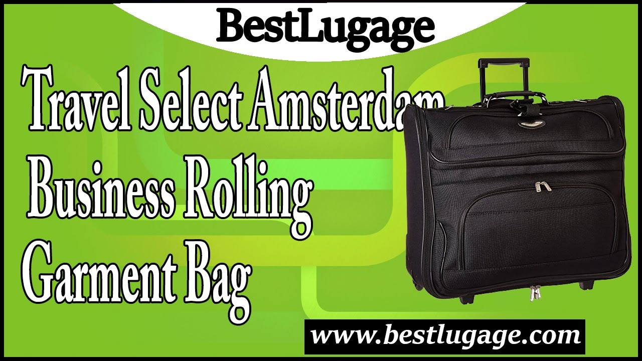 travel select amsterdam business rolling garment bag review