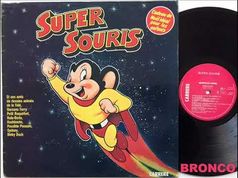 SUPER SOURIS * LONGUE VIE A SUPER SOURIS