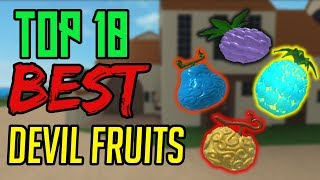 TOP 10 BEST DEVIL FRUITS IN STEVE'S ONE PIECE | ROBLOX | AXIORE