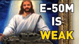 World of Tanks || E-50M IS WEAK