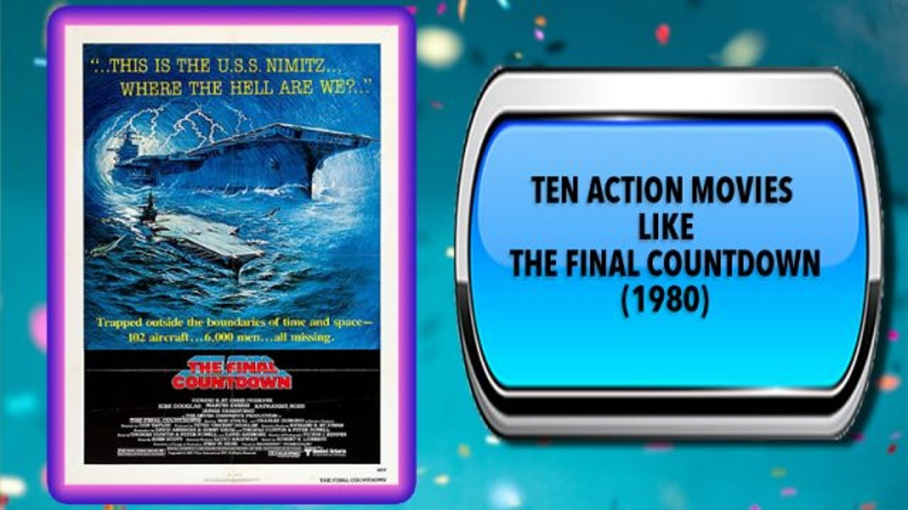 Ten Action Movies Like The Final Countdown 1980 Australia Unwrapped